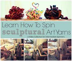 How to Spin Sculptural Art Yarns by Neauveau Fiber Art and Handspun Yarn Shop