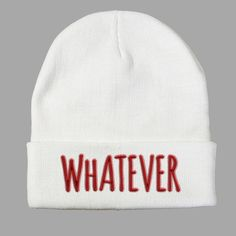 Whatever Beanie  http://shirtoopia.com/products/whatever-beanie?utm_campaign=Pinterest%20Buy%20Button&utm_medium=Social&utm_source=Pinterest&utm_content=pinterest-buy-button-1aa4091ff-15d0-4320-8ddf-c79fab92f1bd