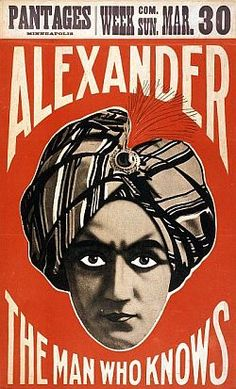 Vintage Posters - Alexander the man who knows Pantages Theatrical and Magic Posters - Theatrical and Magic Posters
