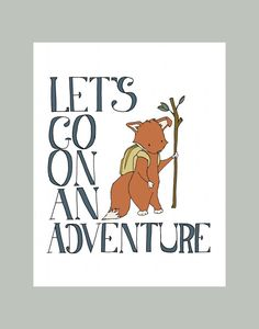 Woodland Animal -- Typography -- Let's Go On An Adventure -- Boy Nursery Art Print, Fox Art, Boys Room Decor, Children Art, Kids Wall Art
