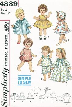 """Simplicity Pattern 4839 Simple To Sew 15"""" Doll Wardrobe - Tiny Chatty Baby from 1963. """"Simple to Sew"""". V. 1 smock has long raglan sleeves, ribbon drawstrings at neck and sleeve edges and patch pocket trim. V. 2 dress has full gathered skirt and lace medallion trim. V. 2 and 3 dresses are sleeveless and have back snap closings. V. 3 hat is held in place in back and under the chin with ribbon ties. V. 4 top ties at side edges and in back with ribbons. V. 4 pants are fitted at waistline and…"""