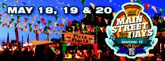 Grapevine Texas Main Street Days...May 18th, 19th, and 20th. Get out and have some fun!!
