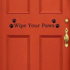 Wipe Your Paws - Wall Vinyl Decal Groomer Dog Cat Pets Vet Rescue Front Door  #Love