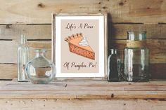 Pumpkin Pie Print  A5 Or A4 Happy Thanksgiving Illustration