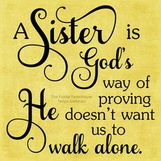 Sister Love Quotes, Sister Poems, Sister Birthday Quotes, Love My Sister, Happy Birthday Sister, Quotes About Sisters, Sister To Sister, Inspirational Quotes For Sisters, Sister Sayings