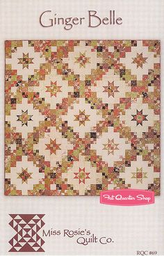 Ginger Belle Quilt Pattern Miss Rosie's Quilt Company - Fat Quarter Shop