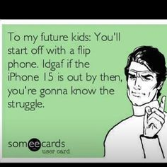 I'm just sayin to those parents of children (16 and younger) with iPhones and iPads ... #justsayin #letkidsbekids