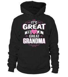 It's Great To A Great Grandma  #image #grandma #nana #gigi #mother #photo #shirt #gift #idea