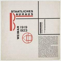 "Staatliches Bauhaus Weimar 1919-1923 László Moholy-Nagy (American, born Hungary. 1895-1946) Printer: Bauhaus Verlag, Weimar. 1923. Letterpress, 9 7/8 x 9 7/8"" (25.1 x 25.1 cm). Jan Tschichold Collection, Gift of Philip Johnson. © 2011 Artists Rights Society (ARS), New York / VG Bild-Kunst, Bonn 763.1999"
