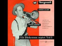 Vic Dickenson Septet - Russian Lullaby (1953)  Personnel: Ruby Braff (trumpet), Vic Dickenson (trombone), Edmond Hall (clarinet), Steve Jordan (guitar), Sir Charles Thompson (piano), Walter Page (bass), Les Erskine (drums)