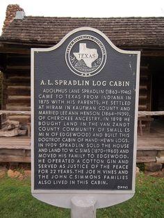 A.L. Spradlin Log Cabin, Edgewood, Texas Historical Marker