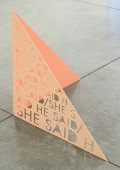 Matt Keegan He Said She Said, 2011 Laser cut steel Signage Display, Retail Signage, Wayfinding Signage, Signage Design, Floor Signage, Environmental Graphic Design, Environmental Graphics, Vitrine Design, Sign System