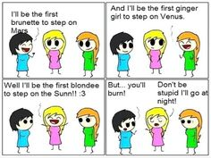 Well I'll be the first blonee to set on the Sunn!! :3
