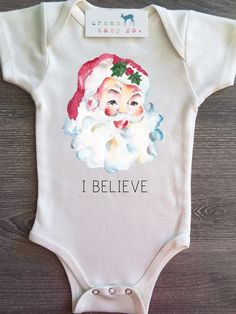 I Believe, Santa Claus, Baby, Boy, Girl, Unisex, Gender Neutral, Infant…