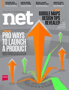 #Net Magazine 251. Pro ways to launch a product. #GoogleMaps #design tips revealed.
