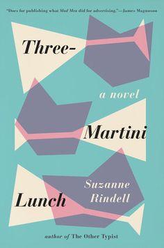 Three-Martini Lunch Book Cover Picture