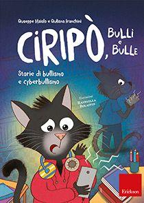Ciripò, bulli e bulle - Libri - Erickson Bullen, Cover, Books, Amazon, Fantasy, Home, Book, Libros, Amazons
