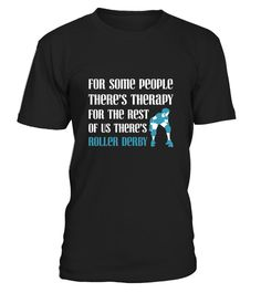 # For Some There S Therapy For Rest Roller Derby  .  HOW TO ORDER:1. Select the style and color you want:2. Click Reserve it now3. Select size and quantity4. Enter shipping and billing information5. Done! Simple as that!TIPS: Buy 2 or more to save shipping cost!Paypal | VISA | MASTERCARDFor Some There S Therapy For Rest Roller Derby  t shirts ,For Some There S Therapy For Rest Roller Derby  tshirts ,funny For Some There S Therapy For Rest Roller Derby  t shirts,For Some There S Therapy For…
