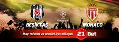 Beşiktaş - Monaco Uzman İddaa Tahmini