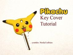 Tutorial: Pikachu Key Cover Cap Polymer Clay - YouTube
