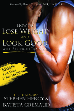 """How to lose weight and look good with strength training"" available on Amazon"