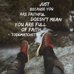 faith, quote, church, inspirational, faithful