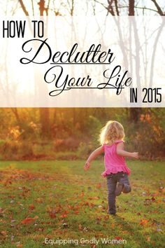 Your closet isn't the only thing you need to declutter in 2015. If you want to be happy and at peace, you need to declutter your life today. This post will show you how.