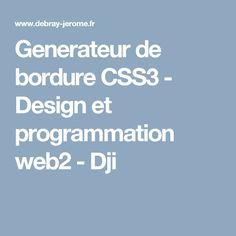 Generateur de bordure CSS3 - Design et programmation web2 - Dji