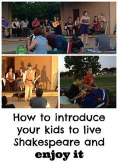How to introduce your kids to live Shakespeare and enjoy it - Enchanted Homeschooling Mom