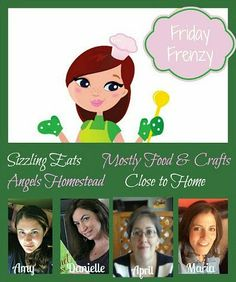 Time to party, link up your recipes and crafts. 4 blogs and one party!