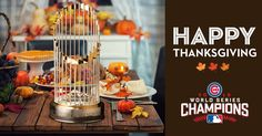 facebook - Chicago Cubs Page Liked · 24Nov16 ·    We have a lot to be thankful for this year. #HappyThanksgiving