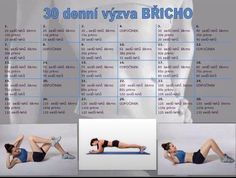 6 pack 30 day challenge - in Czech Fitness Herausforderungen, Fitness Motivation, Health Fitness, 30 Day Challenge, Workout Challenge, Health Trends, Keep Fit, Loose Weight, Perfect Body