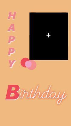 Creative Instagram Photo Ideas, Instagram Photo Editing, Instagram And Snapchat, Instagram Story Ideas, Happy Birthday Template, Happy Birthday Frame, Birthday Frames, Happy Birthday Images, Birthday Captions Instagram