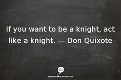 — Don Quixote was one of the best stories I read in all my lit classes. Canterbury Tales was it?