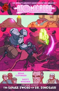 7dcd2c74a13 Atomic Robo Volume 8  The Savage Sword of Dr. Dinosaur by Brian Clevinger  http