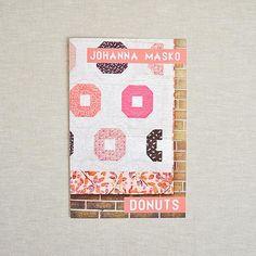 Johanna Masko : Donuts : Quilt Pattern : the workroom