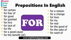 Prepositions FOR English, Prepositional Phrases with FOR - English Study Page Adverbs, Prepositions, Prepositional Phrases, Love Phrases, English Study, Good Cause, Grammar, Good Things, Benefit