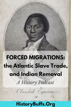 An important historical question: were the people transported during the Atlantic Slave Trade immigrants? This got us thinking about forced migrations. In this episode, the History Buffs podcast talk about two particularly powerful examples of forced migration: the Atlantic Slave Trade, and Indian Removal. Also, a chat at the end about the work we do as podcasters and historians. American history, immigration, migration, slavery, Indian, native american, Ben Carson