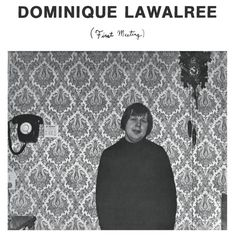 """Dominique Lawalree """"First Meeting"""" 