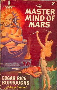 The Master Mind of Mars by Edgar Rice Burroughs.  #vintagehorrorscifi