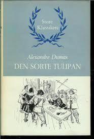 """""""Den sorte tulipan"""" av Dumas, Alexandre, d. Dumas Alexandre, Den, Reading, Books, Movie Posters, Libros, Book, Film Poster, Reading Books"""