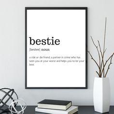 Best Friend Print Best Friend Gift Bestie Definition Print | Etsy Bff Birthday Gift, Best Friend Birthday, Birthday Quotes, Birthday Presents, Birthday Ideas, Peace Quotes, Bff Quotes, Friend Quotes, Short Quotes