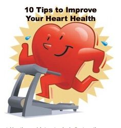10 Tips to Improve Your Heart Health @NutritionExpert