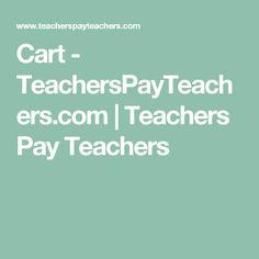 Cart - TeachersPayTeachers.com | Teachers Pay Teachers