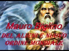 Mauro Biglino Dei, alieni e nuovo ordine mondiale