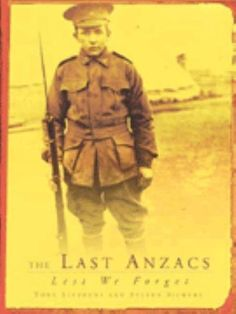 Prices for The Last Anzacs: Lest We Forget by Tony Stephens Anzac Day, Lest We Forget, Nonfiction, Seventeen, Interview, Photographs, This Book, Age, Books