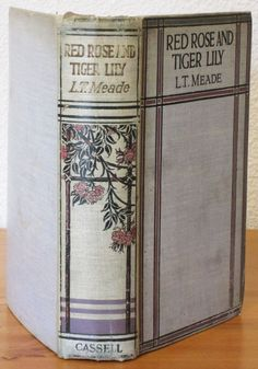 Old Book Red Rose and Tiger Lily Antique Book L.T. Meade