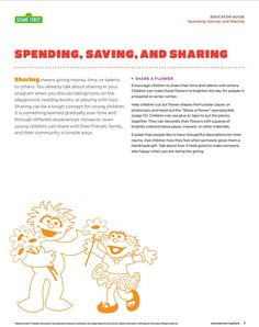 Use this printable to help children understand the importance of sharing. Sharing is an important social and financial concept and even preschoolers can share with their family, friends and community in small ways!  Find this Free printable and more at www.sesamestreet.org/save.