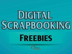 Digital Scrapbook & Project Life Freebies #Free printable free downloads