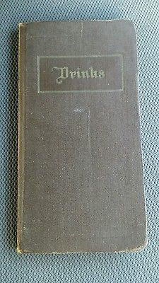 RARE Pre Prohibition 1914 DRINKS by Jaques Straub USA Antique Hard Cover